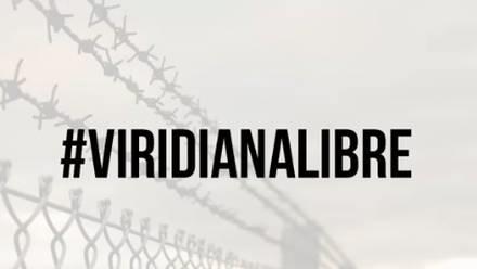 #ViridianaLibre