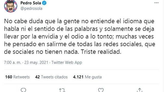 Pedro Sola podría dejar las redes sociales